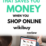 Wikibuy Review: Is Wikibuy the Easiest Way to Save Money Online?