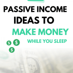 35 Passive Income Ideas to Make Money While You Sleep
