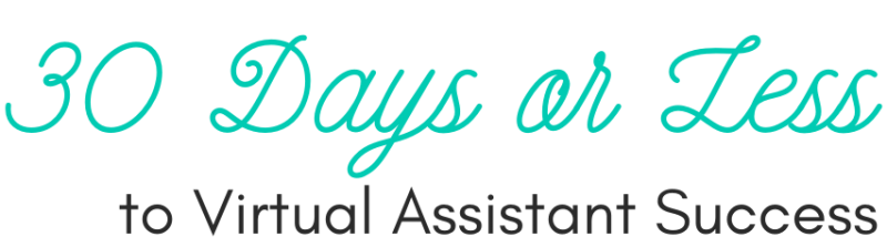 30 Days or Less Virtual Assistant Success Logo