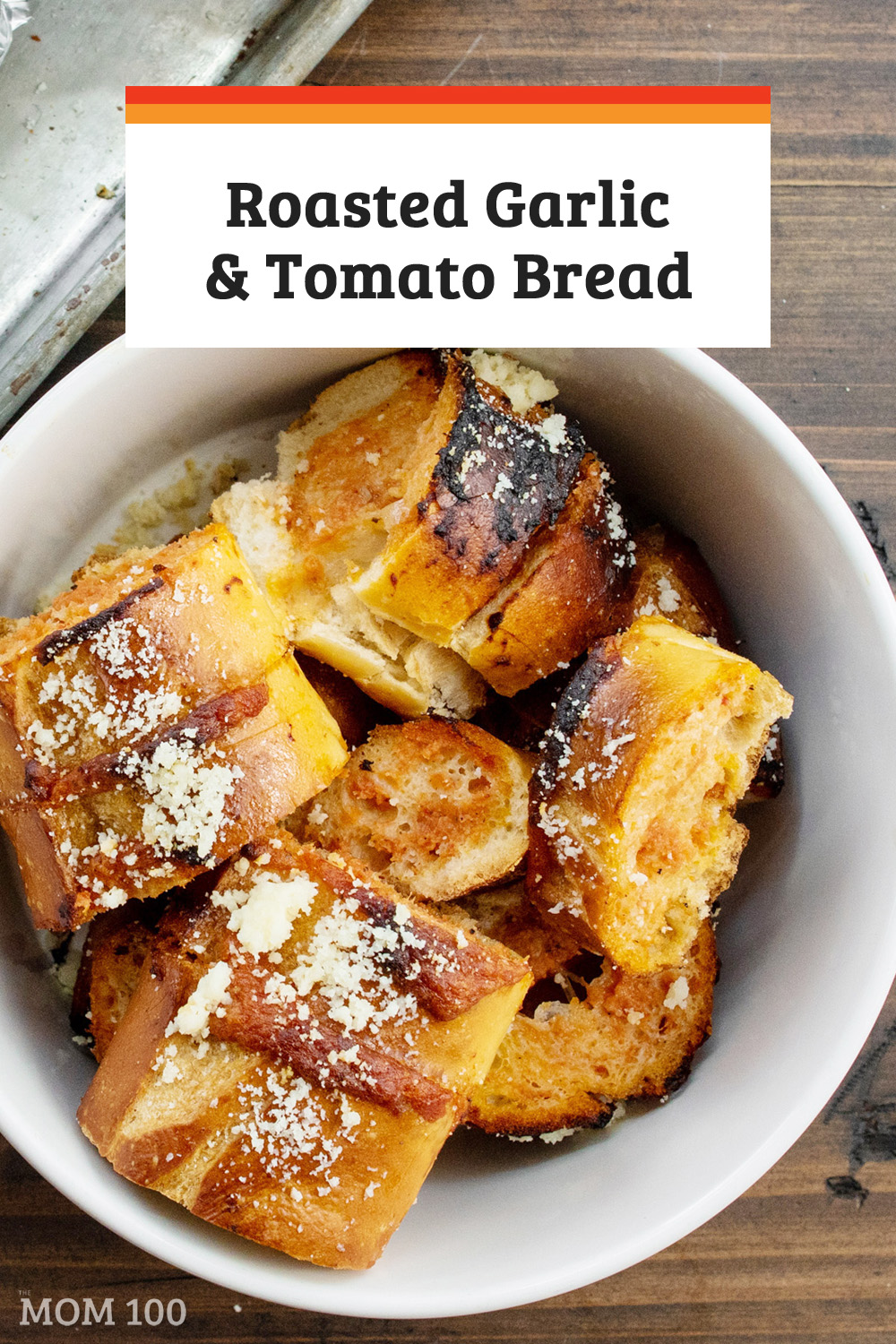 The Best Roasted Garlic and Tomato Bread: This recipe features the slightly mellower taste of roasted garlic, and a pop of color and flavor from roasted tomatoes.