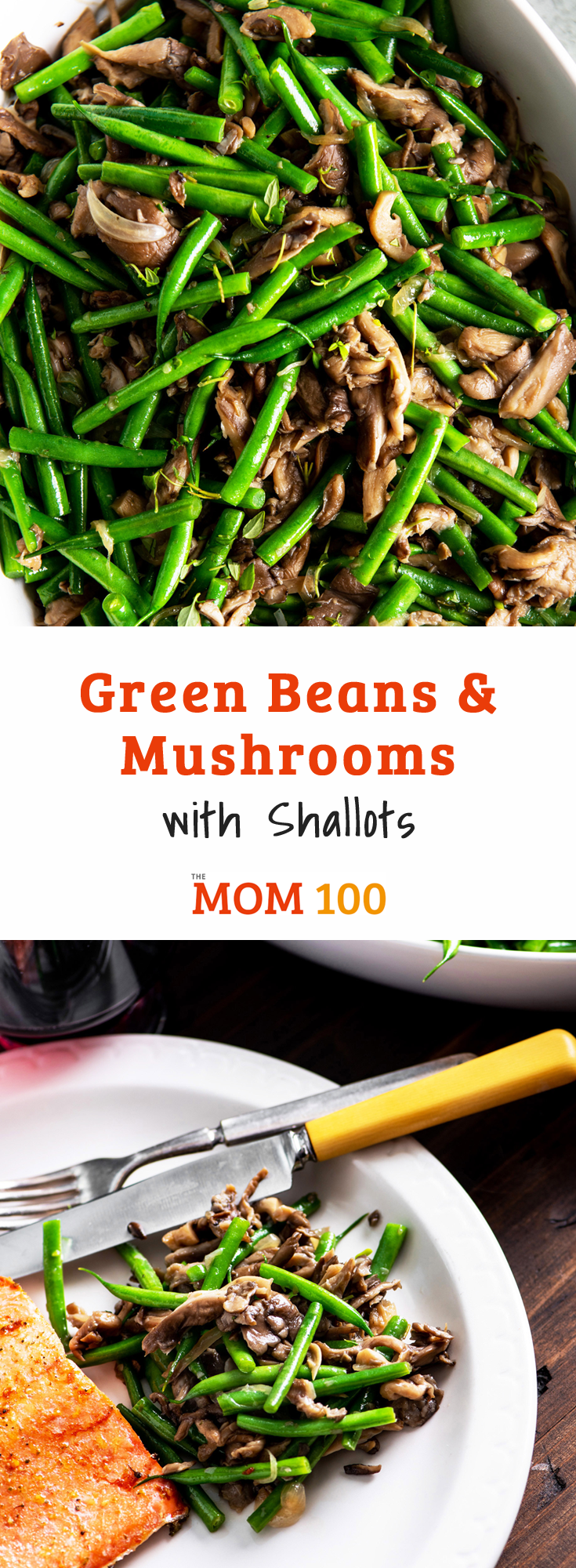 Green Beans and Mushrooms with Shallots: This classic, simple and delicious side dish belong on pretty much any holiday table.