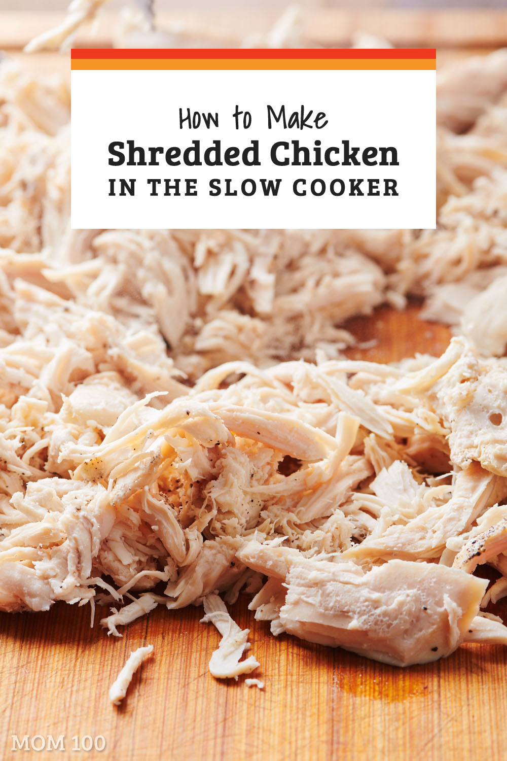 How to Make Shredded Chicken in the Slow Cooker: For making the most tender chicken for shredding, the slow cooker is terrific. Set-it-and-forget-it, resulting in super moist, soft chicken every time.