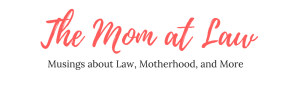 The Mom at Law Blog Banner