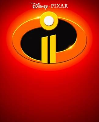Disney Pixar's INCREDIBLES 2 – New Teaser Trailer & Poster!