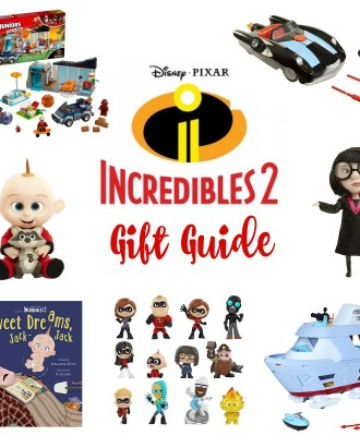 Incredibles 2 Gift Guide | Toys Your Kids will LOVE!