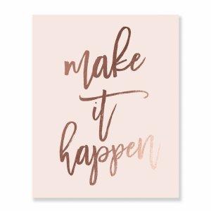 Make it Happen Inspirational Print
