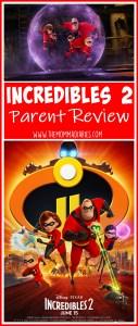 Incredibles 2 Parent Review, #Incredibles2