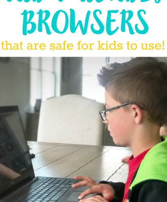 Kid-Friendly Browsers that are Safe for Kids to Use
