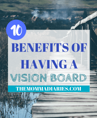 Top 10 Benefits of Having a Vision Board