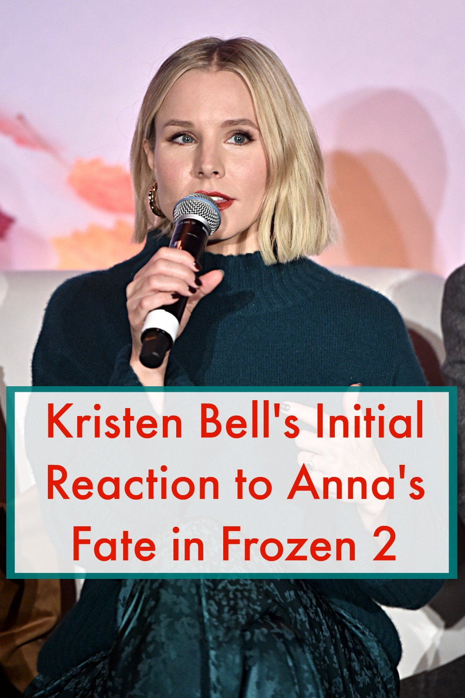 Kristen Bell Anna's Fate Frozen 2, Kristen Bell's initial reaction to Anna's fate, Is Anna Queen in Frozen 2? Frozen 2 Spoilers, #Frozen2