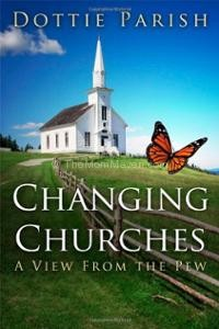 Review: Changing Churches: A View From the Pew by Dottie Parish
