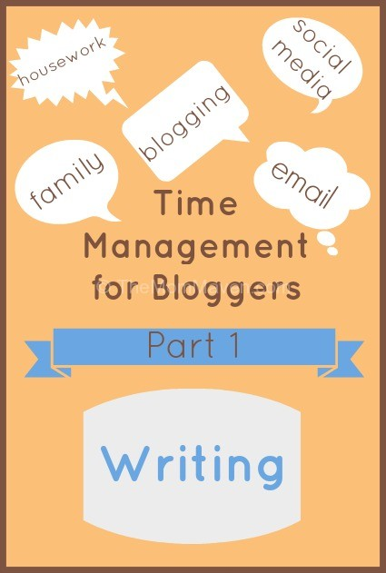 Time Management fro Bloggers-writing