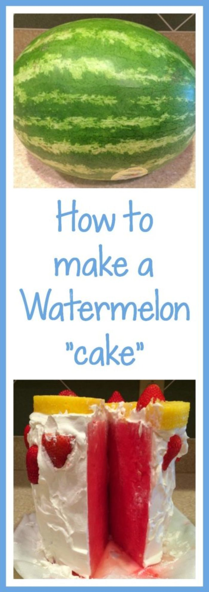 How to Make a watermelon Cake-TheMomMaven.com