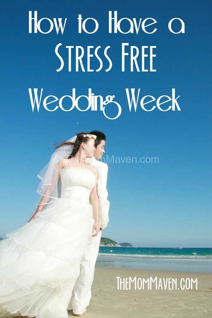 How to have a stress free wedding week