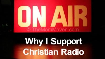 Why I Support Christian Radio