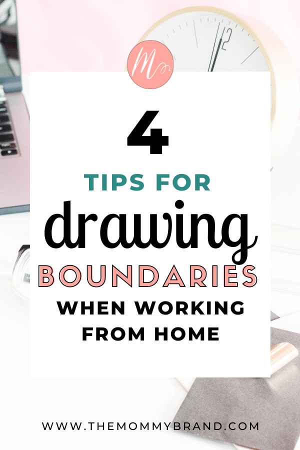 4 tips for drawing boundaries when working from home