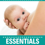 breastfeeding/products/essentials/baby/newborn/new mom/ mom advice/ tips/list