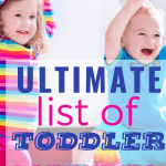 ultimate list of toddler activities, toddler fun/ toddler games/ screen free/ sensory/ active/ mom