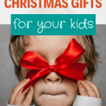 christmas gifts/free/holidays/kids/parenting/positive/meaningful/who have everything
