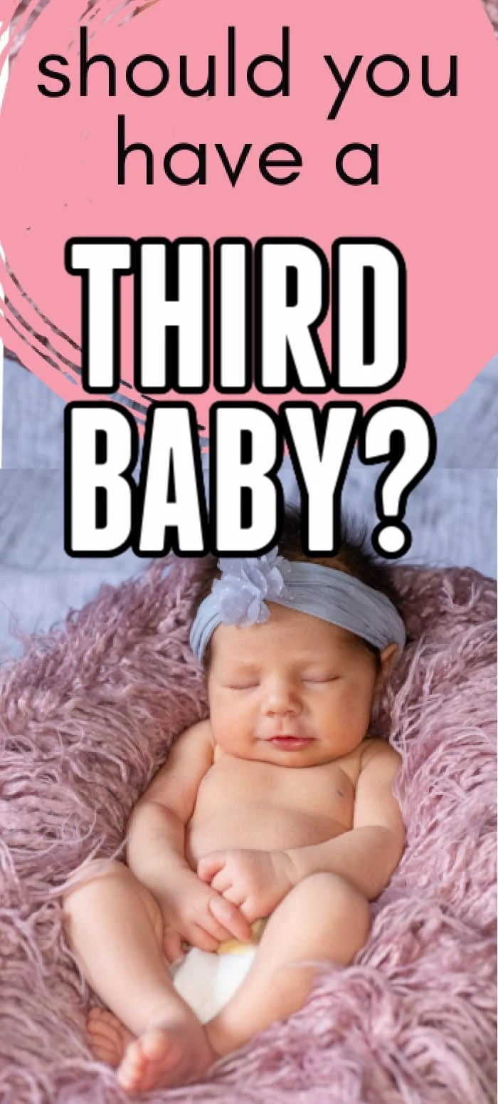 should i have a third child/should i have a third baby