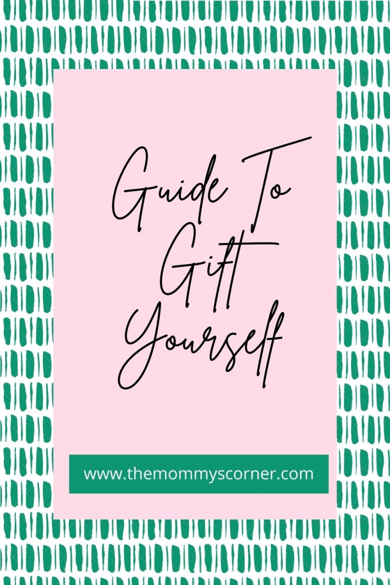 Guide To Gift Yourself