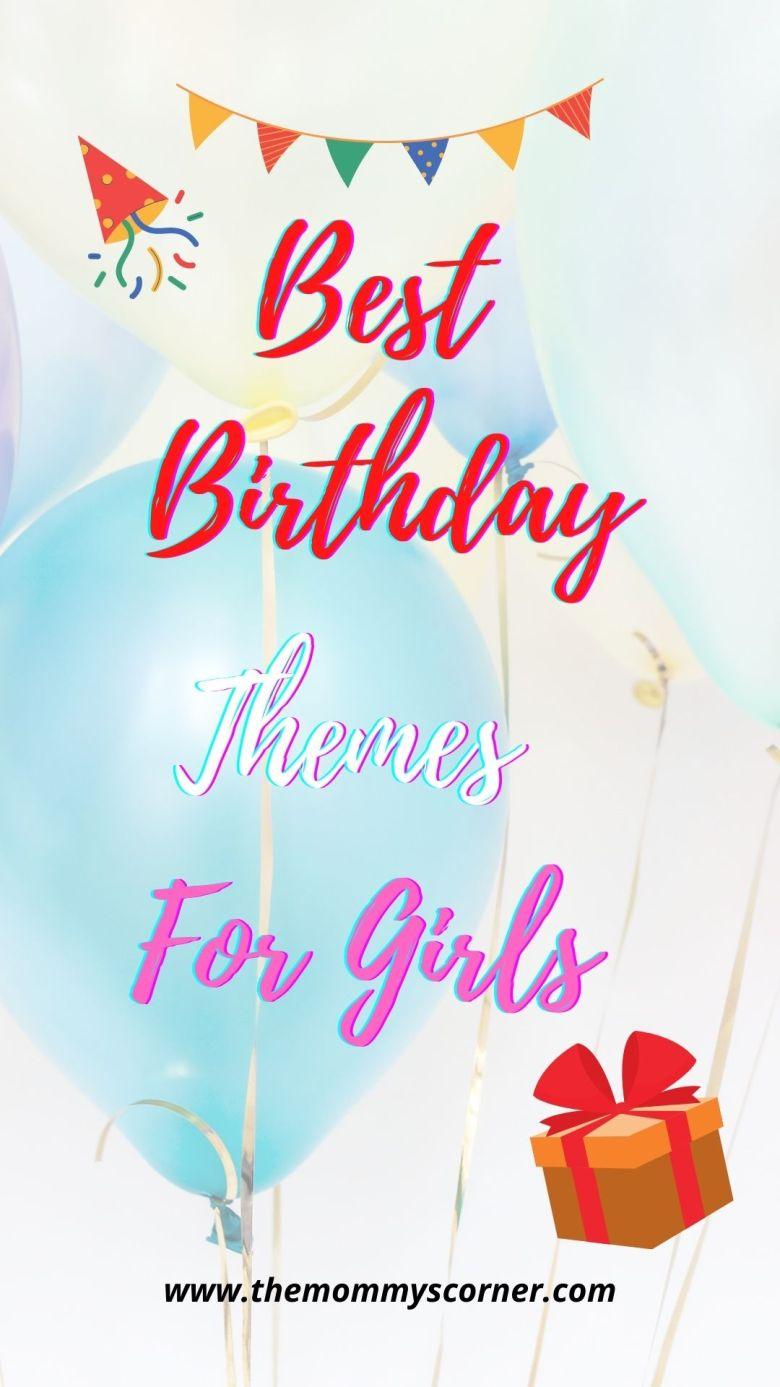 Birthday Themes For Girls
