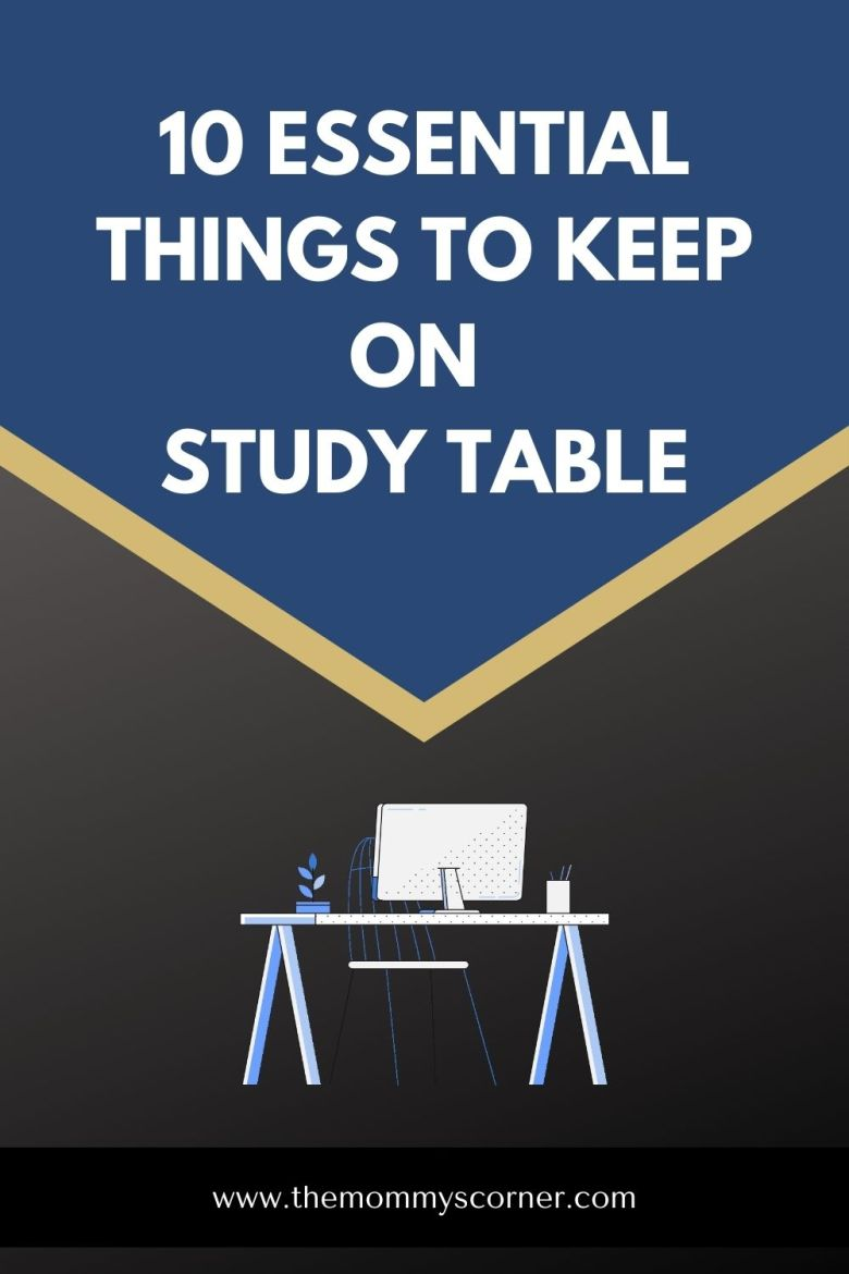 Things to keep on study table