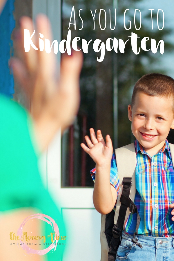 My son will go to Kindergarten, and I feel like a part of me is leaving with him. When did my baby get so big? A letter to my boy as he goes to Kindergarten