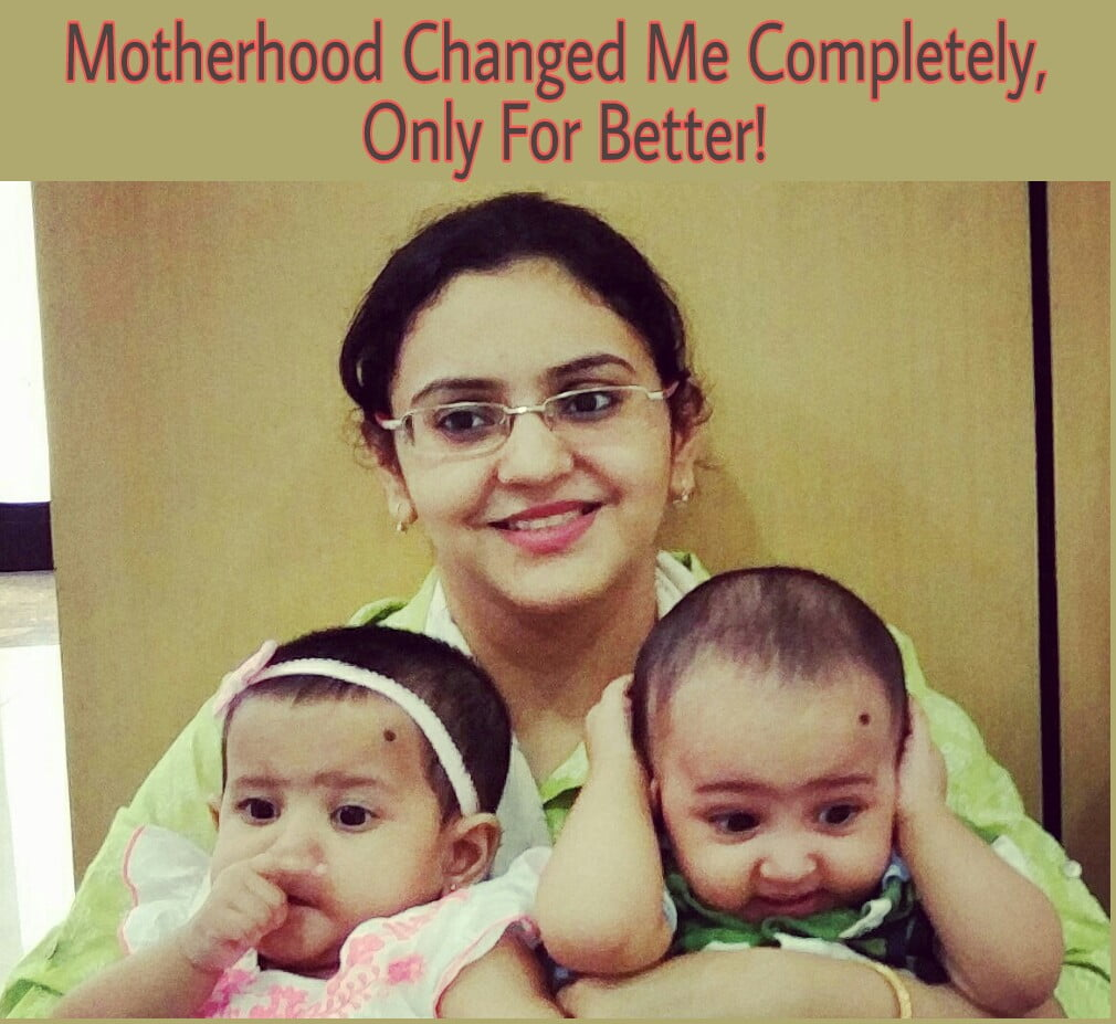 Motherhood Changed Me Completely, Only For Better!