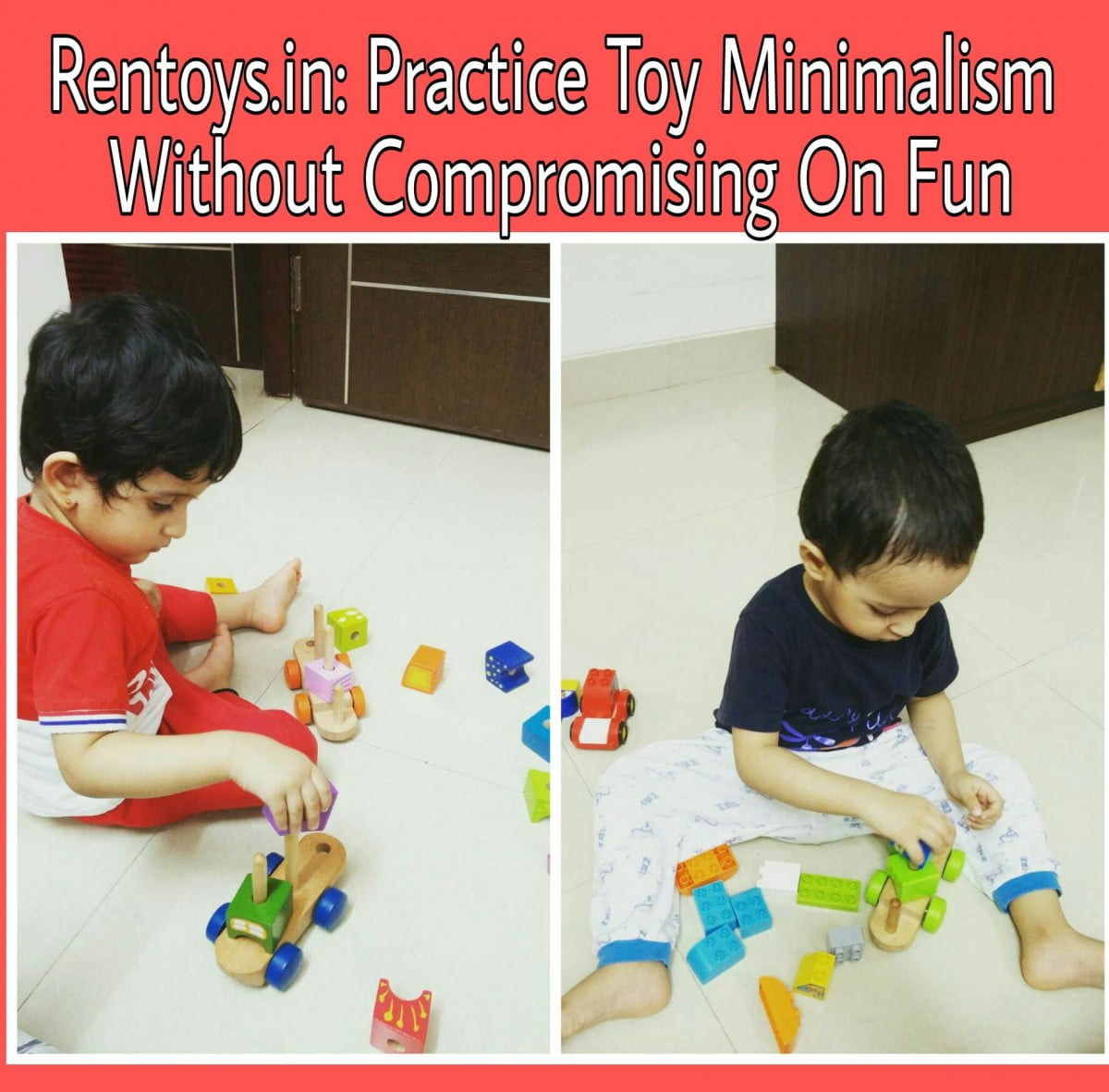 Rentoys : Practice Toy Minimalism Without Compromising On Fun