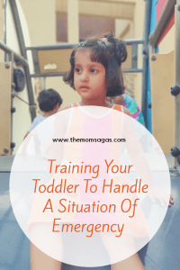 Training your toddler to handle a situation of emergency