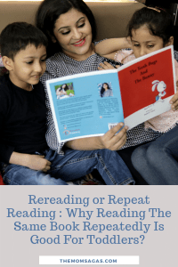 Rereading or Repeat Reading : Why Reading The Same Book Repeatedly Is Good For Toddlers