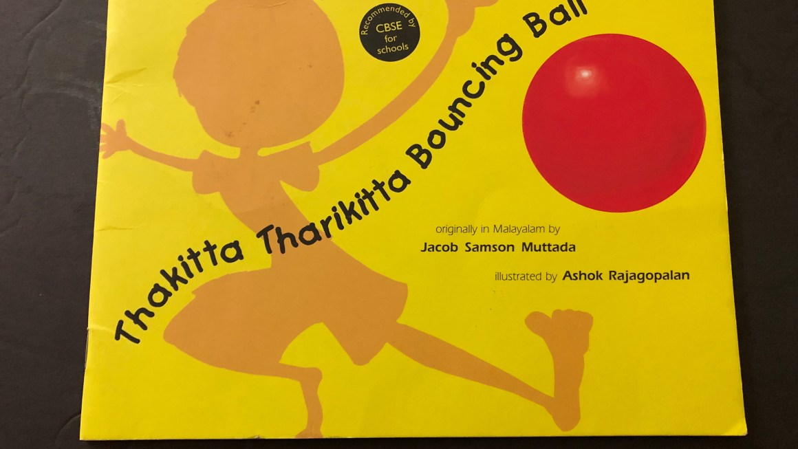 Book Review-Thakitta Tharikitta Bouncing ball