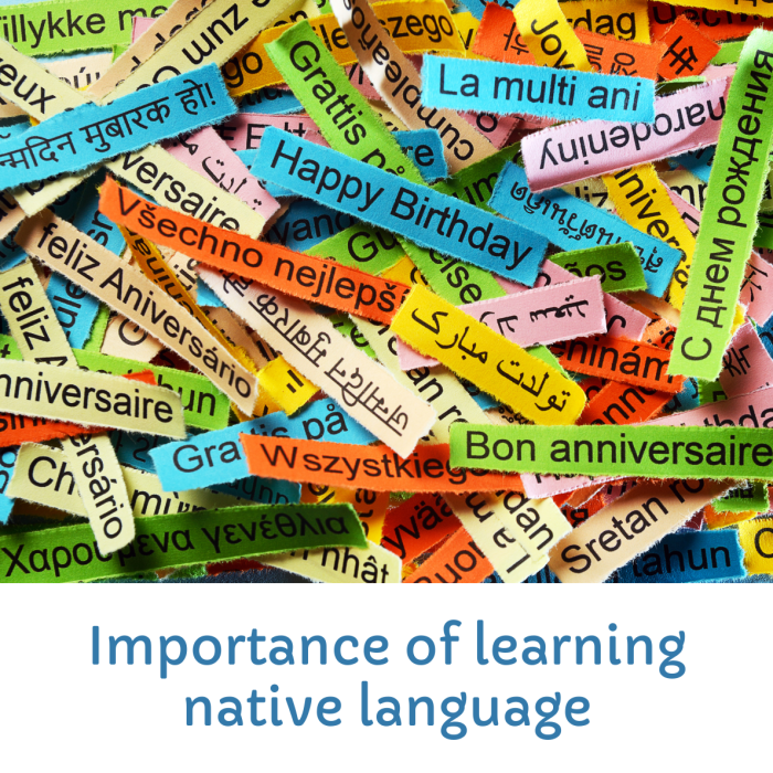 Why it is Important to learn mother tongue-Teaching own language to kids