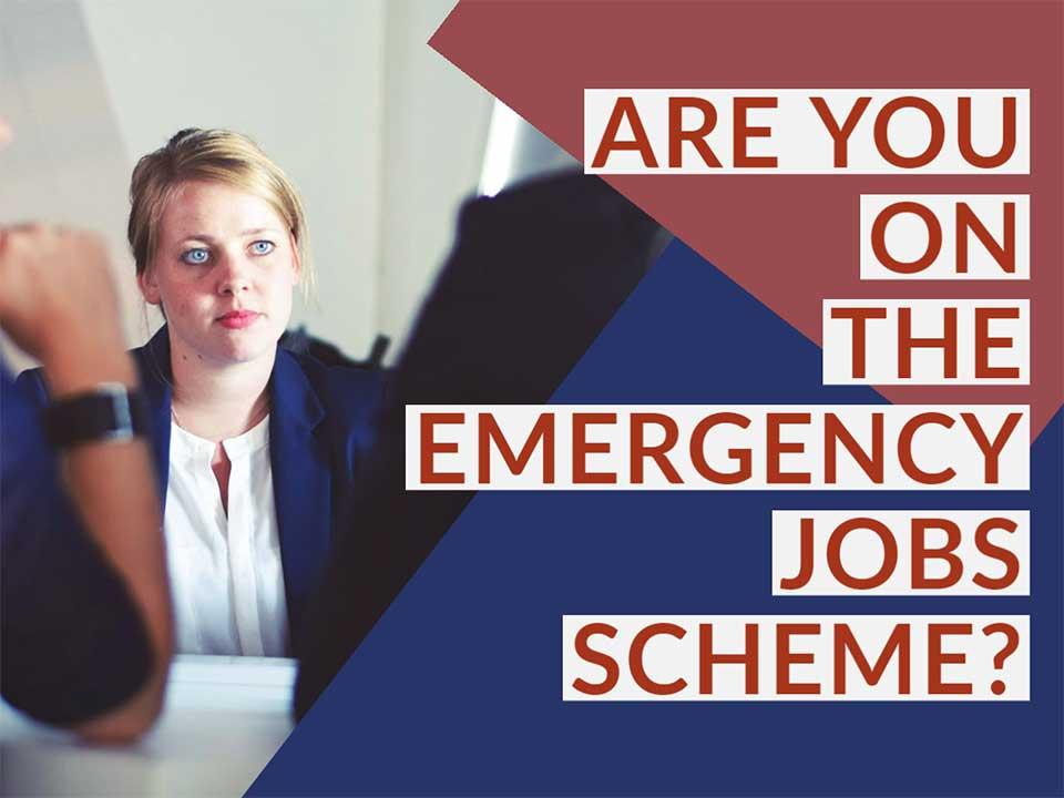 Emergency Jobs Scheme