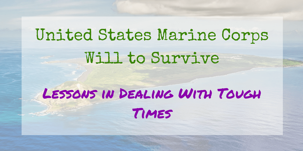 United States Marine Corps Will to Survive