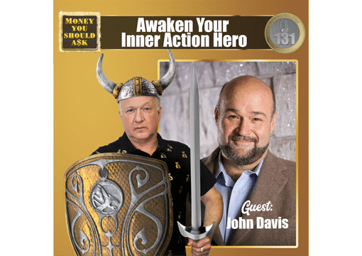 Awaken Your Inner Action Hero. John Davis
