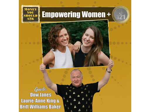 Dow Janes-Empowering Women+. Laurie-Anne King & Britt Williams Baker