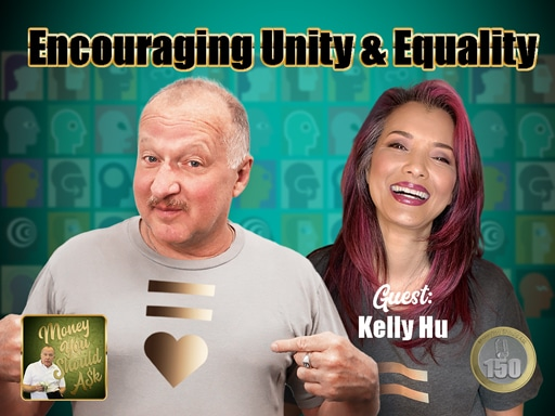 Encouraging Unity and Equality. Kelly Hu