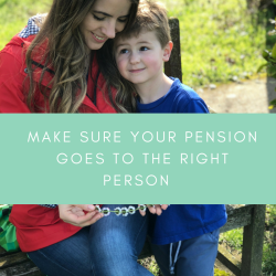 Make sure your pension goes to the right person