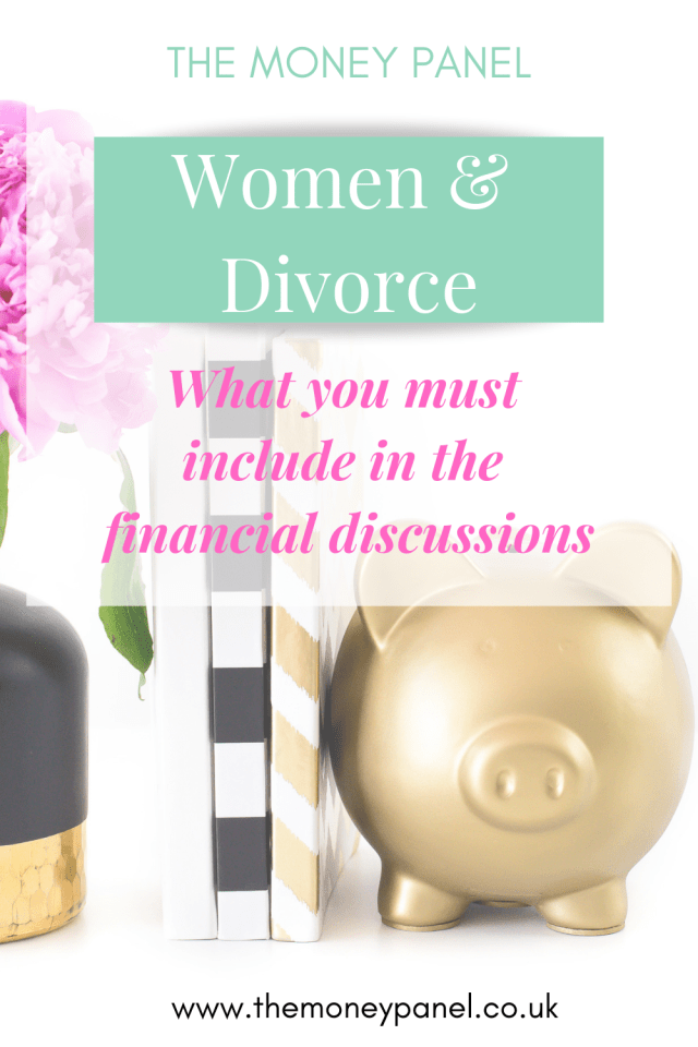 pin with gold piggy bank, flowers and two books 'the money panel | women and divorce | what you must include in financial discussions'