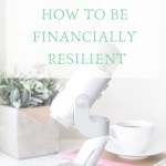 05 – Tips on how you can be more financially resilient