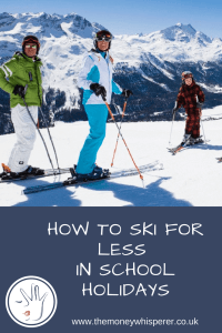 how to ski for less in summer holidays