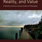 Knowledge, Reality, and Value: Huemer's Response, Part 2