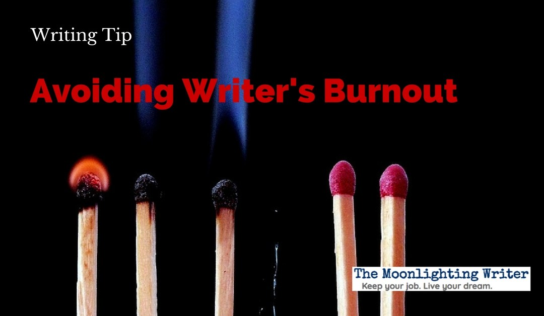 6 Quick Tips on Avoiding Writer's Burnout