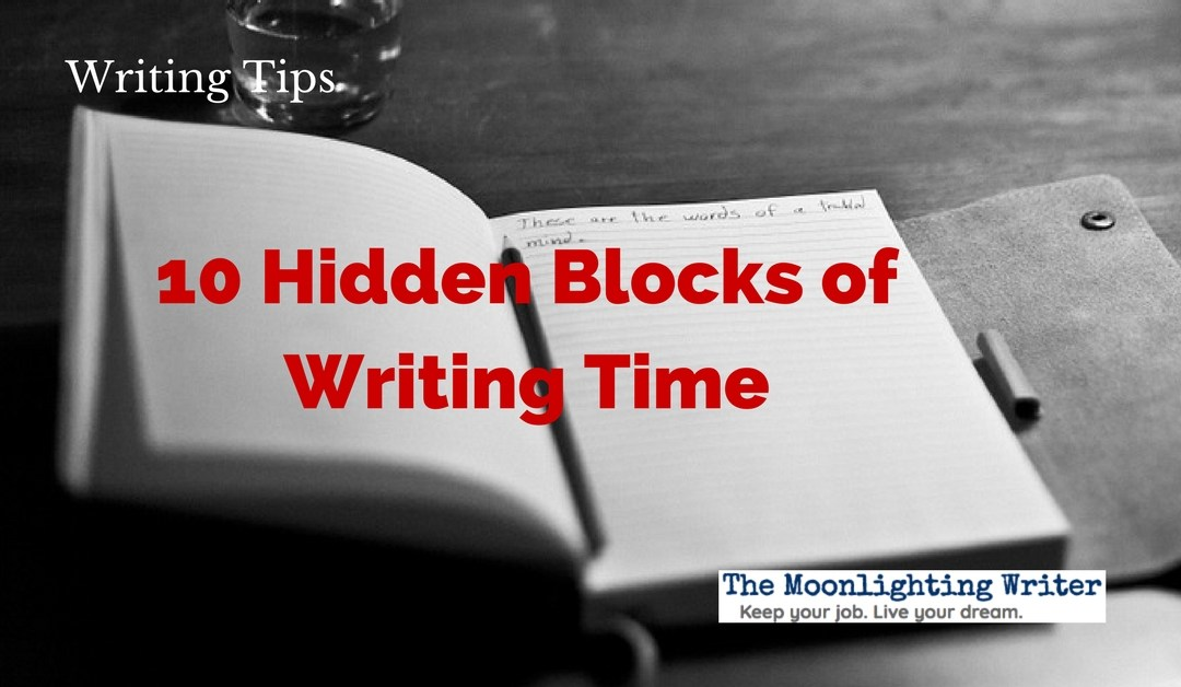 10 Hidden Blocks of Writing Time to Boost Your Word Count Every Week