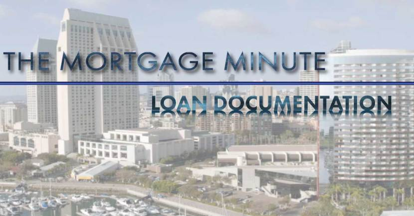 The Mortgage Minute | Loan Documenation | Laura Borja Your San Diego Home Loan Expert