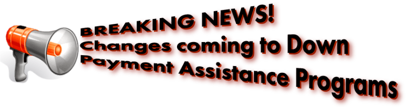 Down Payment Assistance Program Announcement