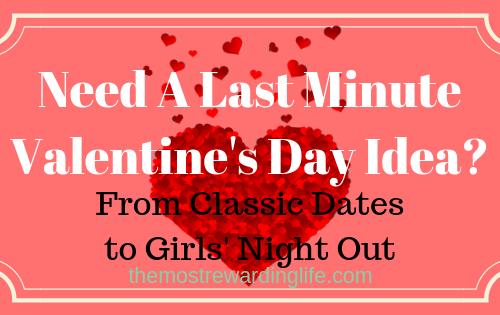 Need A Last Minute Valentine's Day Idea Title Image