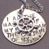 I am the master of my fate, I am the captain of my soul - Invictus